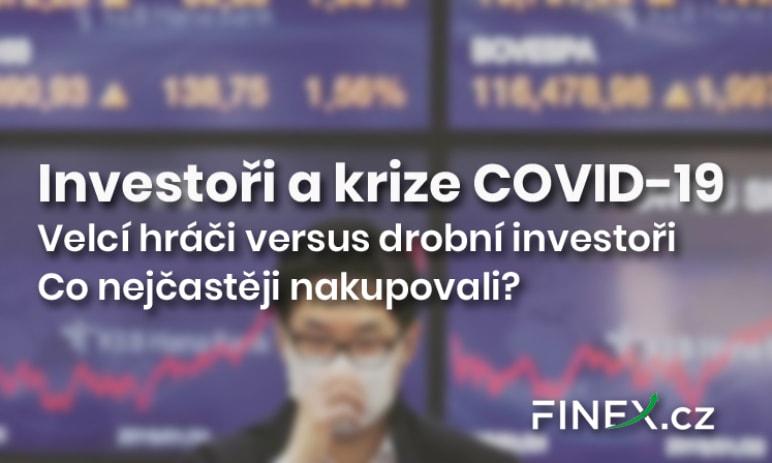 Investoři a krize COVID-19: Tituly na čtvrtém atřetím místě. Konzervativní přístup versus spekulativní